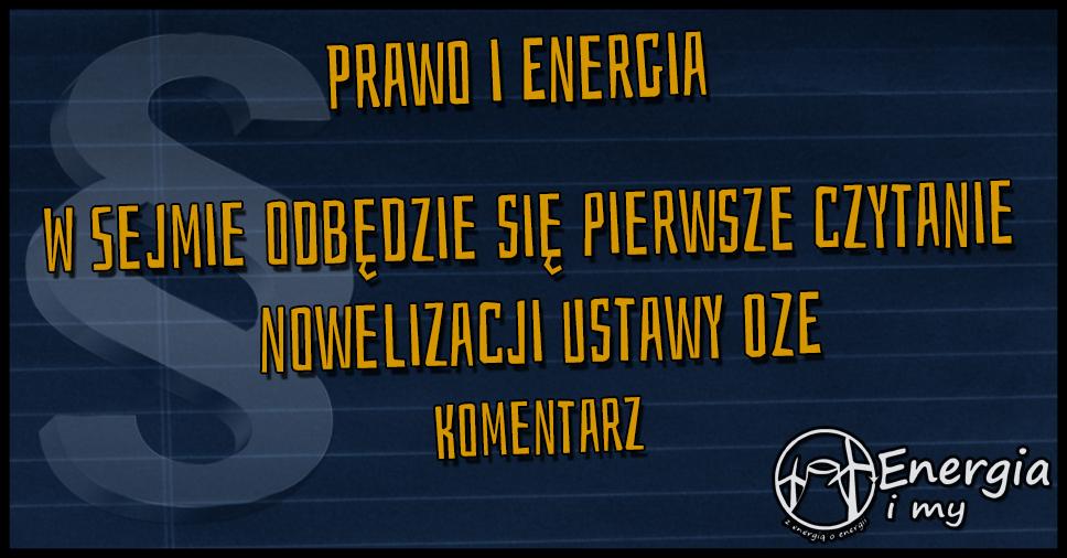 W Sejmie odbędzie się pierwsze czytanie nowelizacji Ustawy OZE